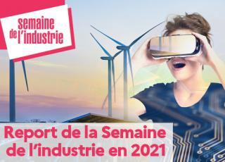 Semaine de l'Industrie : décision de report en mars 2021